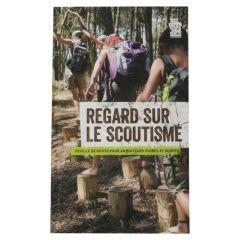 Regard sur le scoutisme 2013